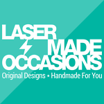 Laser Made Occasions