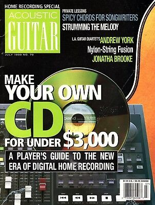 Acoustic Guitar Magazine #79 July 1999 - Home Recording Special-Make Your Own CD