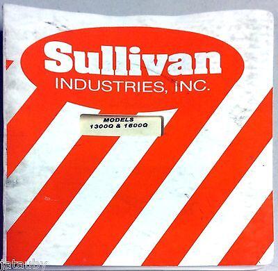 Sullivan Industries Operators Manual Parts List Model Compressors 1300 1600q