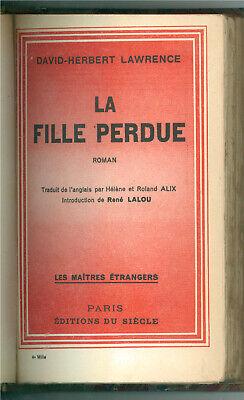 LAWRENCE DAVID HERBERT LA FILLE PERDUE EDITIONS DU SIECLE 1933 MAITRES ETRANGERS