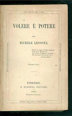 LESSONA MICHELE VOLERE E' POTERE BARBERA 1869 PRIMA EDIZIONE FILOSOFIA POPOLARE