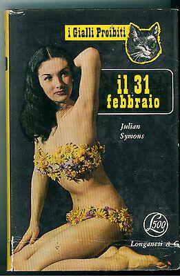 SYMONS JULIAN IL 31 FEBBRAIO LONGANESI 1953 I GIALLI PROIBITI 5