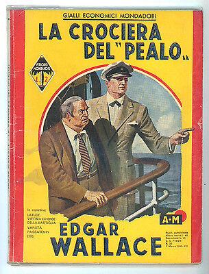 WALLACE EDGAR LA CROCIERA DEL PEALO MONDADORI 1935 GIALLI ECONOMICI 35