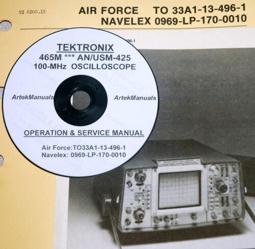 Tek TEKTRONIX 465M ** AN/USM-425 Oscilloscope Operating + Service Manual