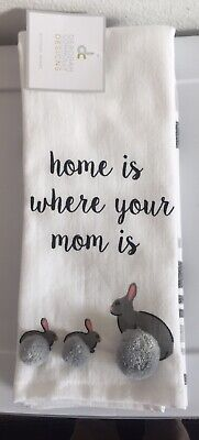 """Deborah Connolly Designs Kitchen Dish towel """"home is where your mom is""""Bunny NWT"""