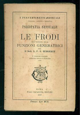 BERGERET L. F. LE FRODI NELL'ESERCIZIO DELLE FUNZIONI GENERATRICI CAPACCINI 1897