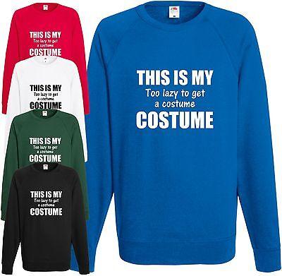 Das Ist Mein zu Faul Kostüm Sweatshirt Vater Pulli Weihnachten Oberteil - Das Ist Mein Kostüm Sweatshirt