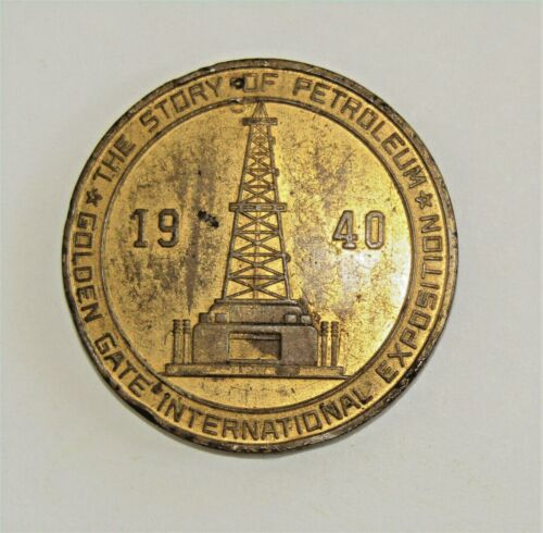 1940 Golden Gate Int. Expo Story of Petroleum Medal HK483 so called dollar