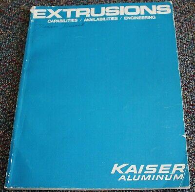- 1978 Kaiser Aluminum Designing With Aluminum Extrusions Book Engineering Specs