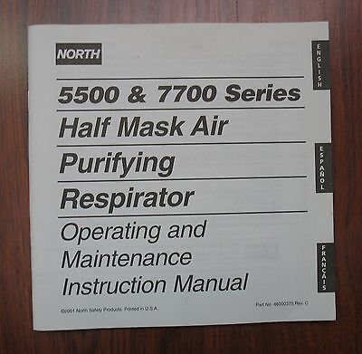 Air Half Mask Respirator - North 5500 & 7700 Series Half Mask Air Purifying Respirator Instruction Manual