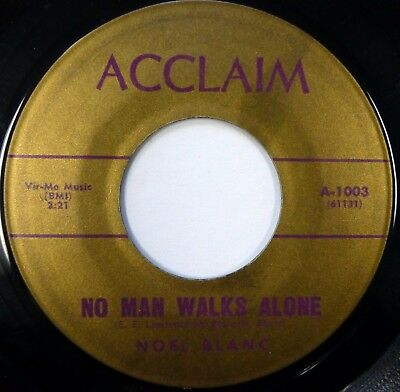 NOEL BLANC 45 No Man Walks Alone / We're In Love ACCLAIM folk rock VG++ jr1145