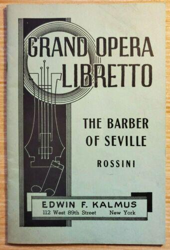 Grand Opera Libretto: Barber of Seville by Rossini, Edwin F. Kalmus, very good