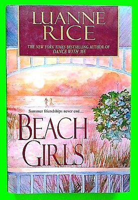 BEACH GIRLS, SUMMER FRIENDSHIP NEVER ENDS BY LUANNE RICE-FAMILY-FRIENDSHIP-LOVE!