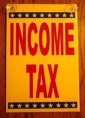 Income Tax Coroplast 8 X 12 Window Sign With Suction Cups New On Yellow