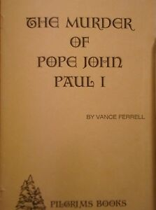 The Murder of Pope John Paul I Book~Murder In The Vatican?~Banking Conspiracy?