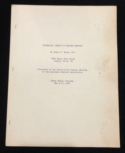 PROJECT MERCURY 1960 BIOMEDICAL IMPACT NASA REPORT / THE MARY BUBB ESTATE