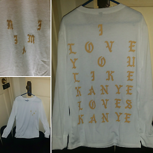 I Love You Like Kanye Loves Kanye Long Sleeve Shirt Size Small Fortitude Valley Brisbane North East Preview