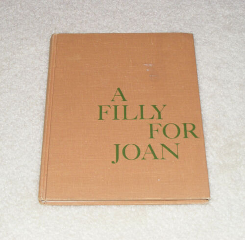 Vintage 1960 Horse Book A Filly For Joan C W Anderson 1st Printing Illustrations
