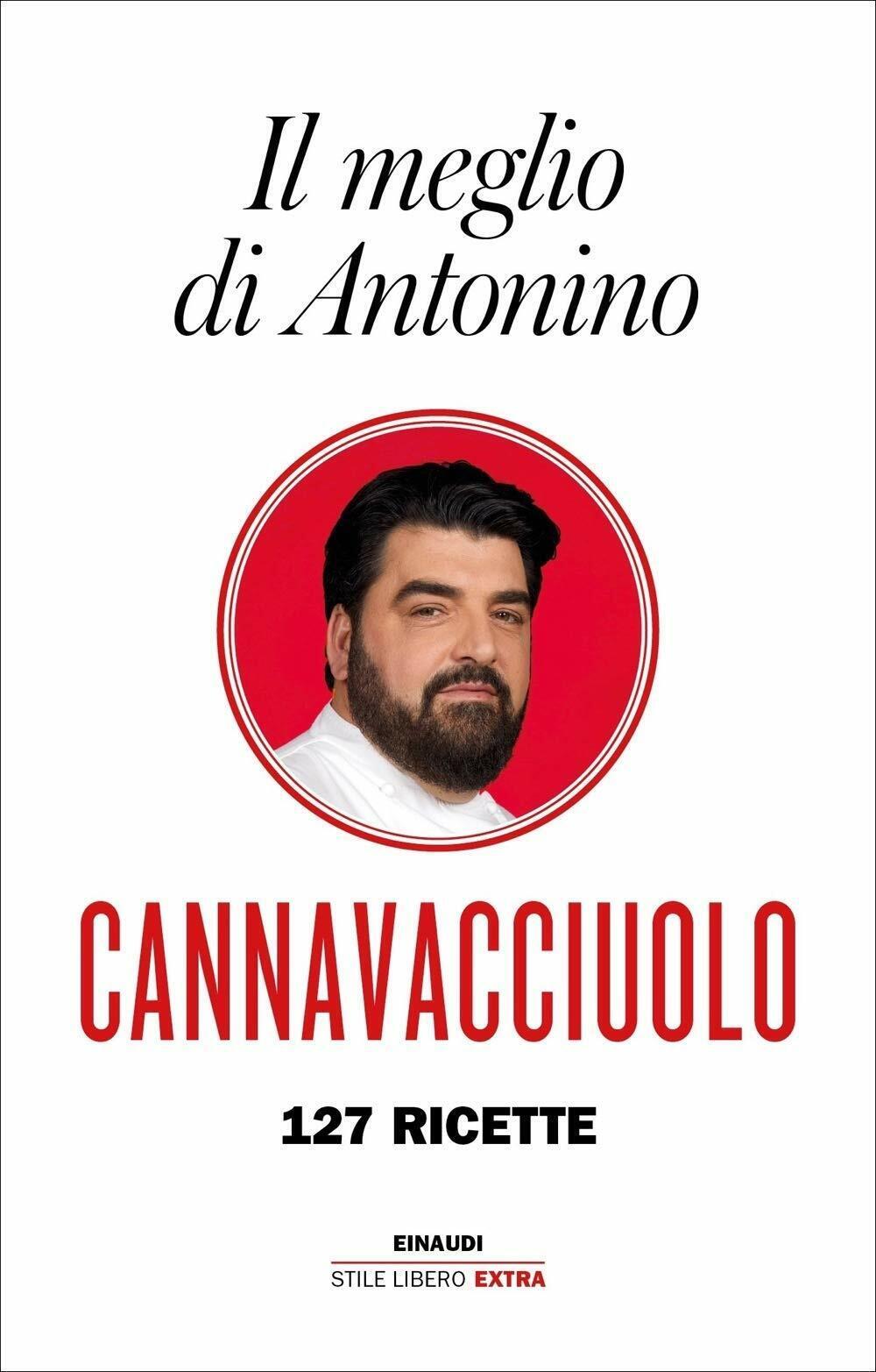 Antonino Cannavacciuolo, Il meglio di Antonino. 127 ricette NUOVO DA LIBRERIA