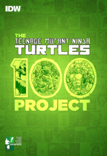 THE TEENAGE MUTANT NINJA TURTLES 100 PROJECT HARDCOVER