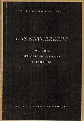 Stadtmüller, Naturrecht i Licht geschichtliche Erfahrung, Grundlagen Bd. 4, 1948 - Stadt 4 Licht