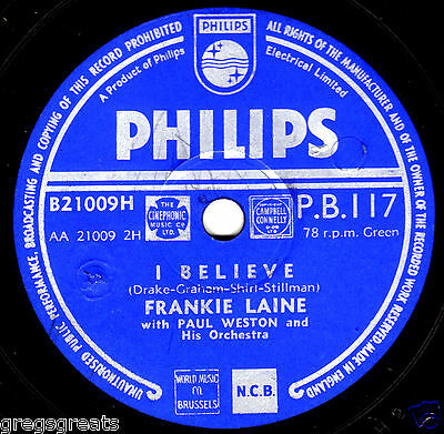 "1953 UK #1 FRANKIE LAINE 78 "" I BELIEVE / YOUR CHEATIN HEART"" PHILIPS PB 117 VG+"