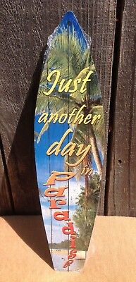 Paradise Surf Sign - Just Another Day In Paradise Mini Novelty Beach Surf Board Sign 17