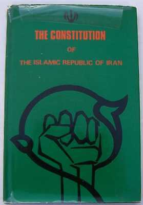 The Constitution of the Islamic Republic of Iran  (Constitution Of The Islamic Republic Of Iran)