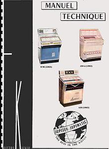 MANUALE COMPLETO (MANUEL TECHNIQUE) JUKEBOX JUPITER B 96 104 S 120