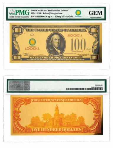 (2018) $100 24K Gold Certificate - Smithsonian Edition 1934 PMG GEM SKU60434
