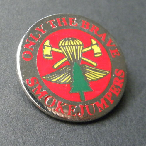 SMOKEJUMPERS SMOKE JUMPER FORESTRY FIRE PROTECTION LAPEL PIN BADGE 1 INCH