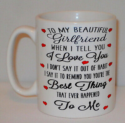 To My Girlfriend Best Thing That Ever Happened To Me Mug Can Personalise  (Best Gift Ever To Girlfriend)