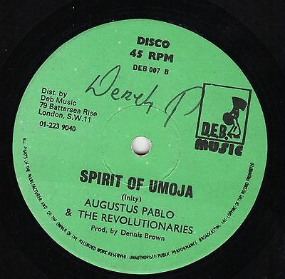 """  SPIRIT OF UMOJA. "" augustus pablo & the revolutionaries. DEB MUSIC 12in 1978."