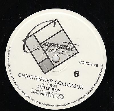 """ CHRISTOPHER COLUMBUS. "" little roy. COPASETIC RECORDS 12in 1981."