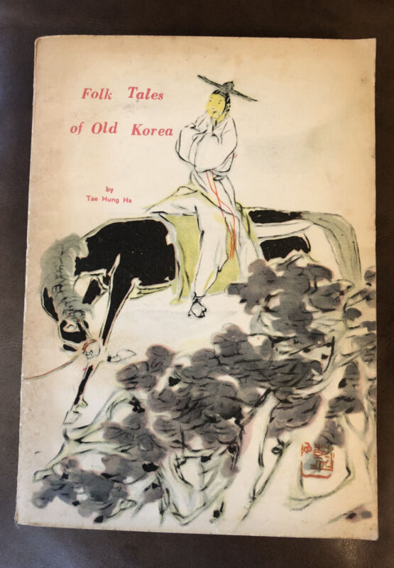 FOLK TALES of OLD KOREA Book by Tae Hung Ha