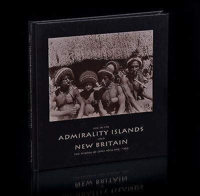 U.KORTMANN: LIFE IN THE ADMIRALTY ISLANDS + NEW BRITAIN - The photos of J.Reiss