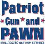 PATRIOT GUN AND PAWN