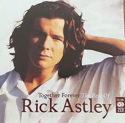 Rick Astley Together Forever (The Best of) 2 CD Album ft Never Gonna Give You (Together Forever The Best Of Rick Astley)