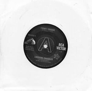 LORRAINE CHANDLER   I CAN'T CHANGE    UK RCA/OUTTASIGHT Limited edition   DEMO
