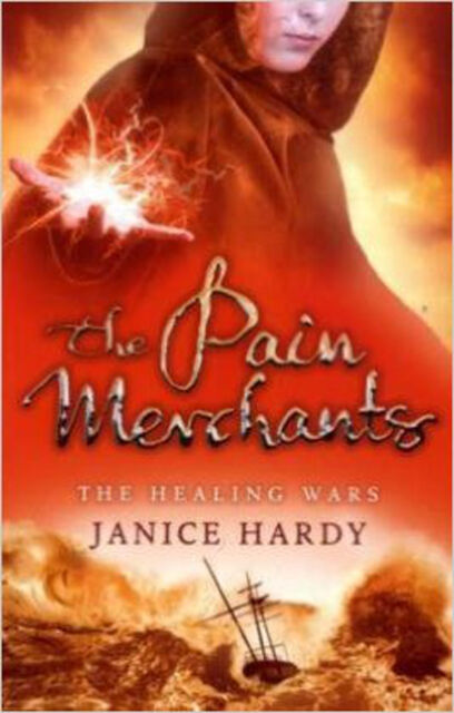 The Healing Wars (1) - The Pain Merchants: Book One, New, Janice Hardy Book
