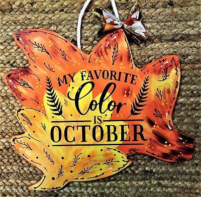 FALL LEAF Favorite Color October SIGN Autumn Wall Door Hanger Plaque Halloween - Halloween Coloring Door Hangers