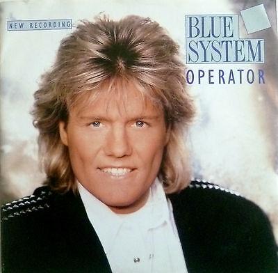 """7"""" 1993 MINT- !  DIETER BOHLEN = BLUE SYSTEM : Operator"""