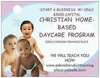 Become a Christian Homebased Childcare ECA.$5000 Capital Invest
