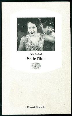 BUNUEL LUIS SETTE FILM EINAUDI 1974 TASCABILI  11 CINEMA