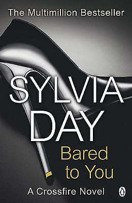 Bared to You (Crossfire, Book 1), Day, Sylvia, Very Good condition, Book