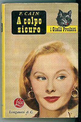 CAIN PAUL A COLPO SICURO LONGANESI 1953 I GIALLI PROIBITI 11
