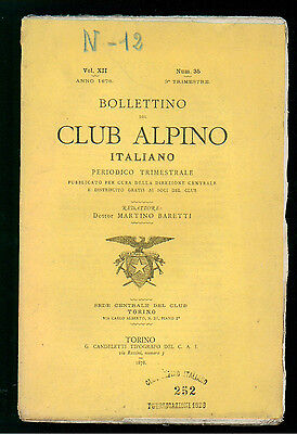 BOLLETTINO DEL CLUB ALPINO ITALIANO N. 35 VOL. XII 3° TRIMESTRE 1878 MONTAGNA