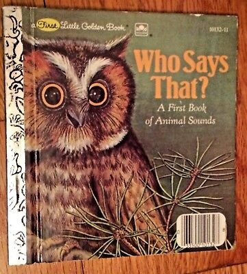 1982 ONE FIRST LITTLE GOLDEN BOOK WHO SAYS THAT? ANIMAL SOUNDS LISA MCCUE LOT