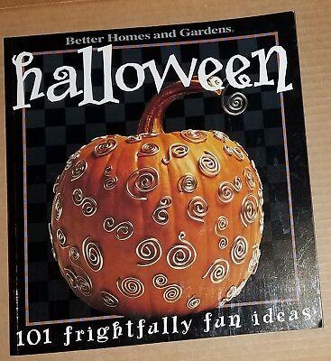 Fun Halloween Ideas (Halloween : 101 Frightfully Fun Ideas by Better Homes and Gardens Editors)