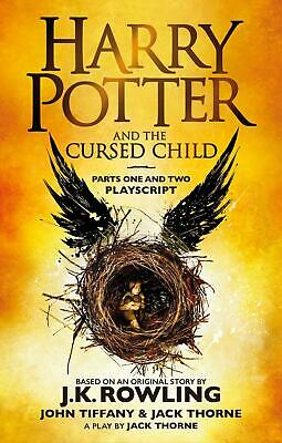 Harry Potter and the Cursed Child - Parts One and Two: The Official...